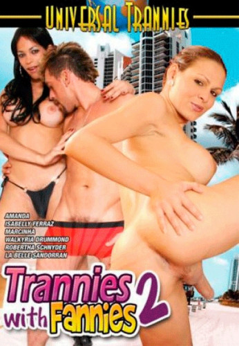 Trannies With Fannies Vol. 2