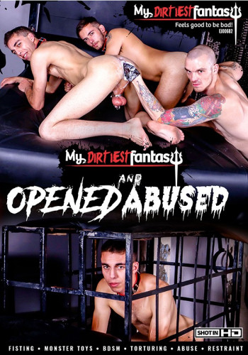 My Dirtiest Fantasy – Opened And Abused