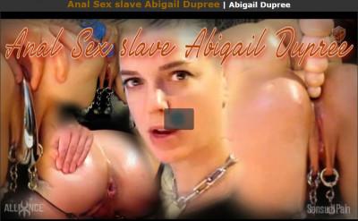 Sensualpain – Anal Sex slave Abigail Dupree