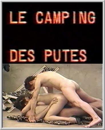Le Camping des putes / Camp prostitutes [VHSRip]