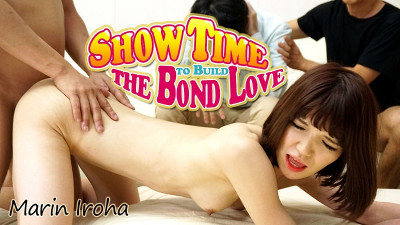 Show Time to Build the Bond Love
