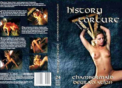 History Torture # 24 - Chamber Maids Degradation