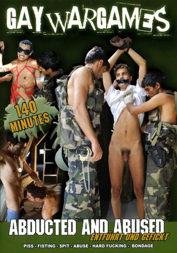 Description Abducted and Abused( Gay War Games)