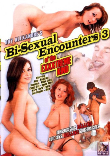 Bi-Sexual Encounters Of The Exxxtreme Kind #3