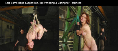 BrutalPunishment – Sep 25, 2014 – Lola Earns Rope Suspension, Bull Whipping & Caning For Tardiness