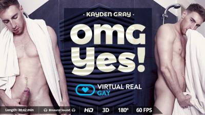 Virtual Real Gay — Omg Yes! — Kayden Gray