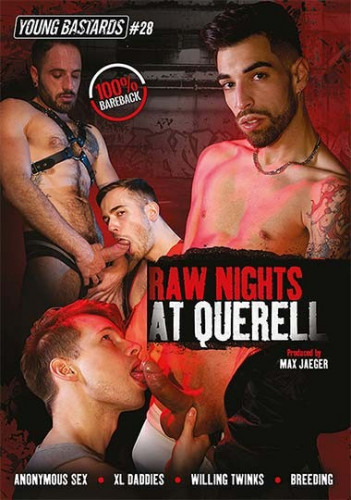 Young Bastards - Raw Nights At Querell