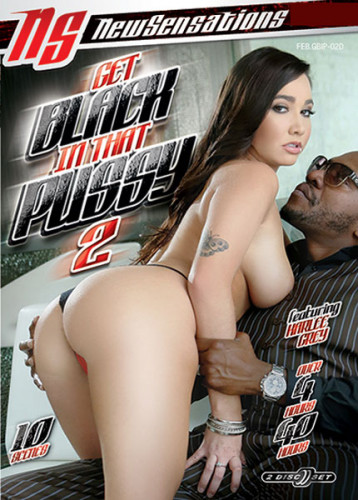 Get Black In That Pussy vol 2 (2018)