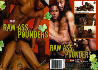 Raw Ass Pounders 1