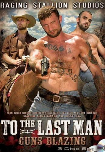 To The Last Man Pt 2 - Guns Blazing