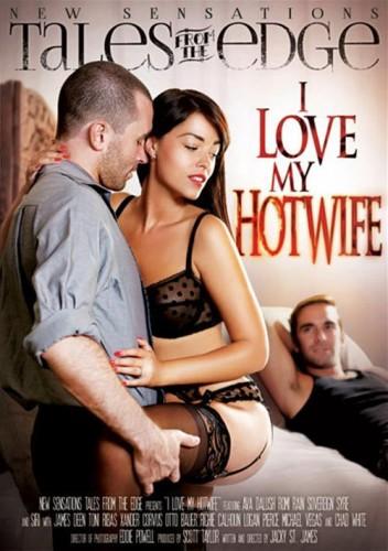 I Love My Hotwife