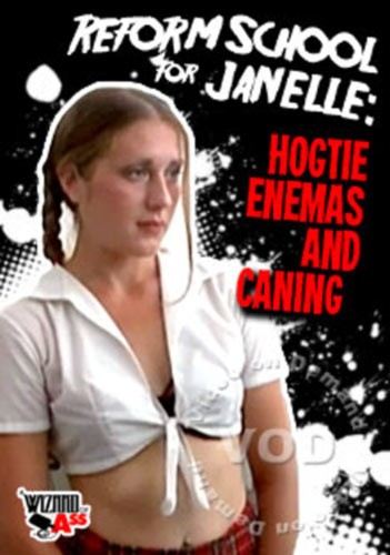 Description Reform School For Janelle - Hogtie Enemas And Caning