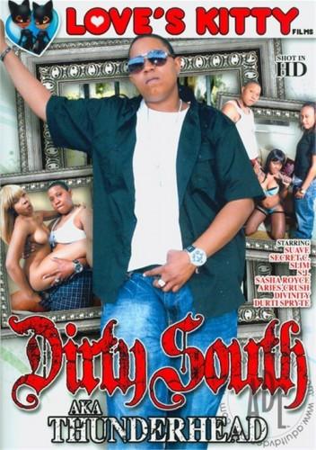 Loves Kitty Films - Dirty South aka Thunderhead