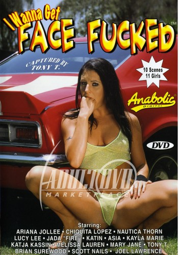 I Wanna Get Face Fucked #1