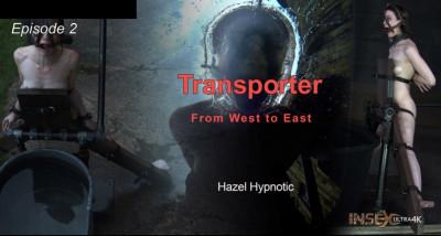 Hybristophilia  Episode 2 – Transporter  Hazel Hypnotic