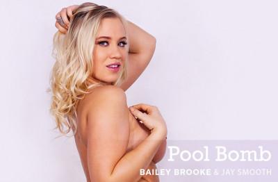 Bailey Brooke - Pool Bomb