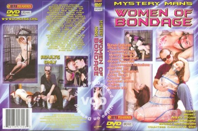 Mystery Man's Women Of Bondage