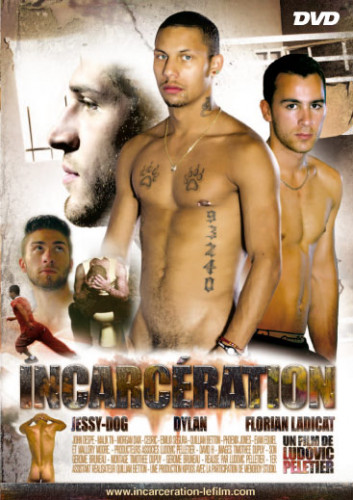 Incarceration — Jessy , Florian Ladicat, Phoenix Jones
