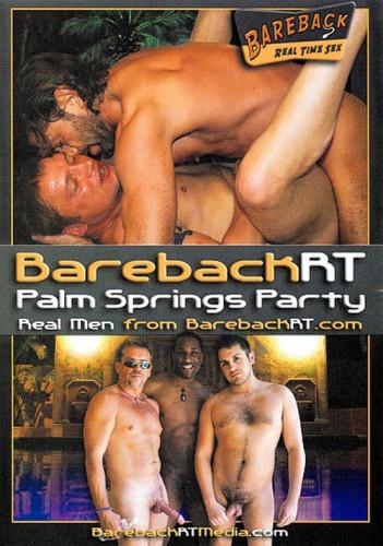 Description Barebackrt Palm Springs Party