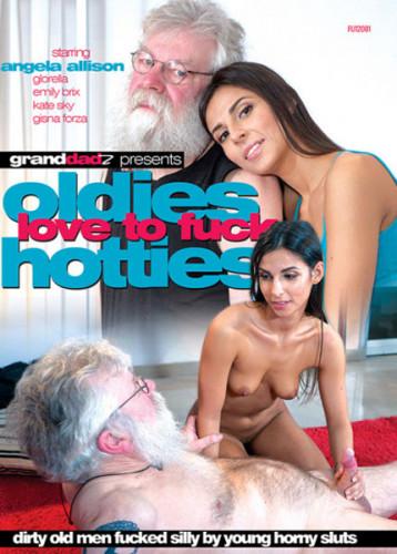Oldies Love To Fuck Hotties (2018)