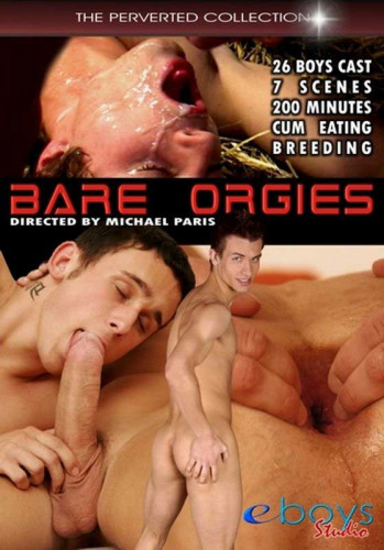 Bare Orgies - The Perverted Collection