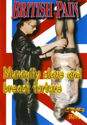 Extreme Pain Mummify Slave And Breast Torture