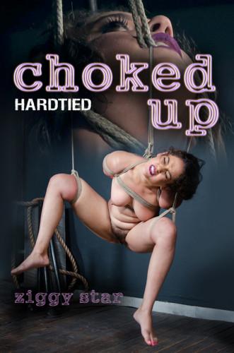 Hardtied - Choked Up with Ziggy Star