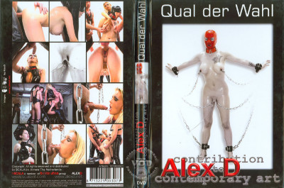 Alex D – Qual der Wahl