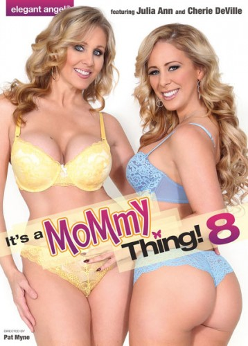 Julia Ann, Cherie Deville, Allison Moore - Its A Mommy Thing 8 (2016)