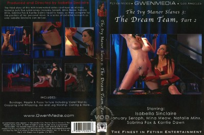 The Ivy Manor Slaves Part 3: The Dream Team, Part 2