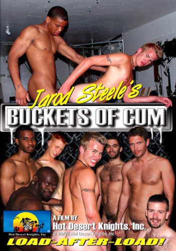 HotDesertKnights Jarod Steele's Buckets Of Cum