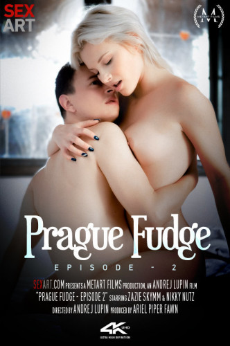 Zazie Skymm – Prague Fudge Episode 2 (2019)