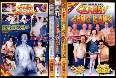 The Ultimate Granny Gang Bang