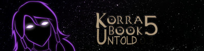 Book 5 - Untold Legend of Korra
