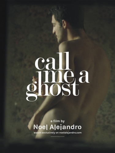 Call Me A Ghost 12.06.2017