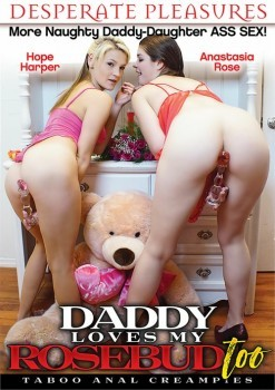Daddy Loves My Rosebud Too