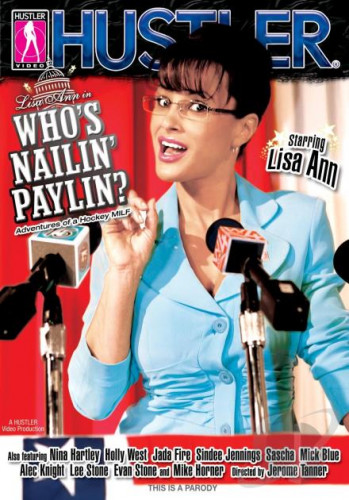 Hustler – Whos Nailin Paylin
