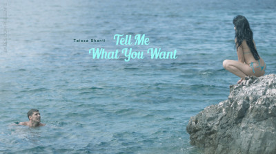 Taissia: Tell Me What You Want - video, download, ass!