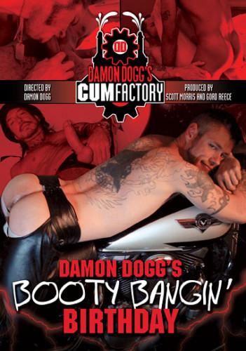 Damon Dogg's Booty Bangin' Birthday