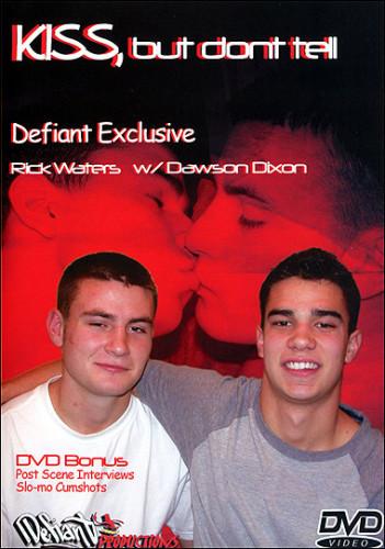 Description Defiant Productions - Kiss, But Don't Tell