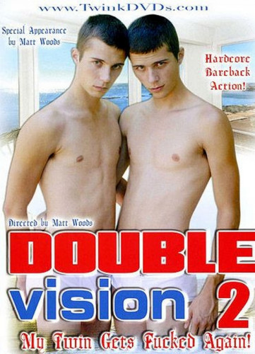 Double Vision 2 : My Twin Gets Fucked Again!