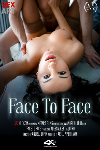 Lutro Alessia Kent — Face To Face FullHD 1080p