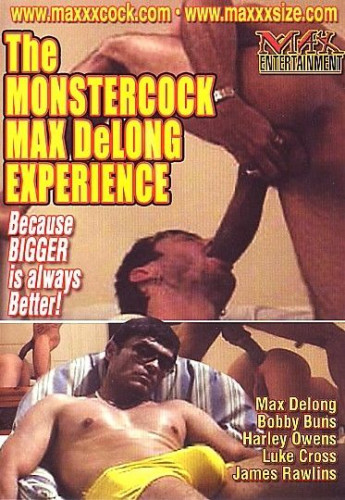 The Monstercock Max Delong Experience 1