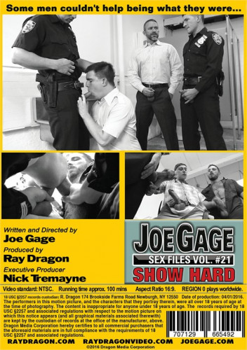 Joe Gage Sex Files Vol.21 - Show Hard