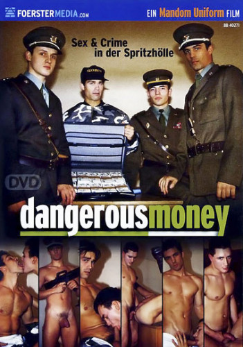 Dangerous Money