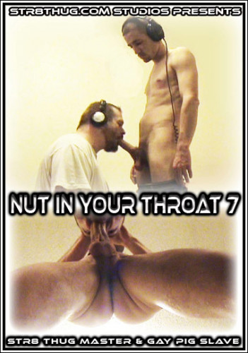 Nut In Your Throat 7