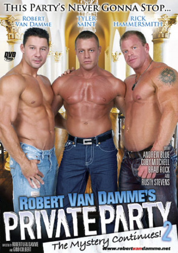 Description Private Party Vol. 2 - Rick Hammersmith, Robert Van Damme, Tyler Saint