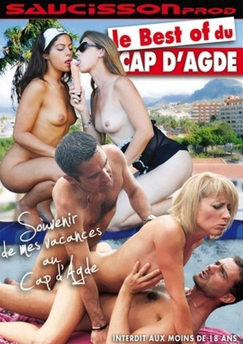 Le best of du Cap d'Agde