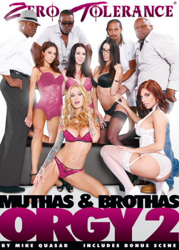 Muthas and Brothas Orgy 2 (2015)
