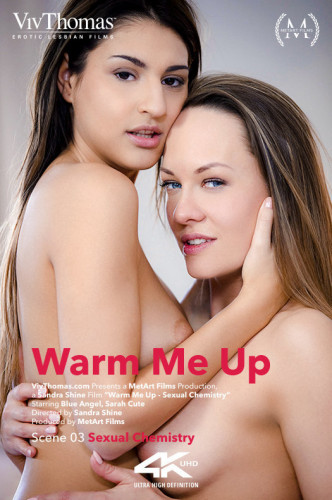 Blue Angel, Sarah Cute - Warm Me Up Episode 3 - Sexual Chemistry